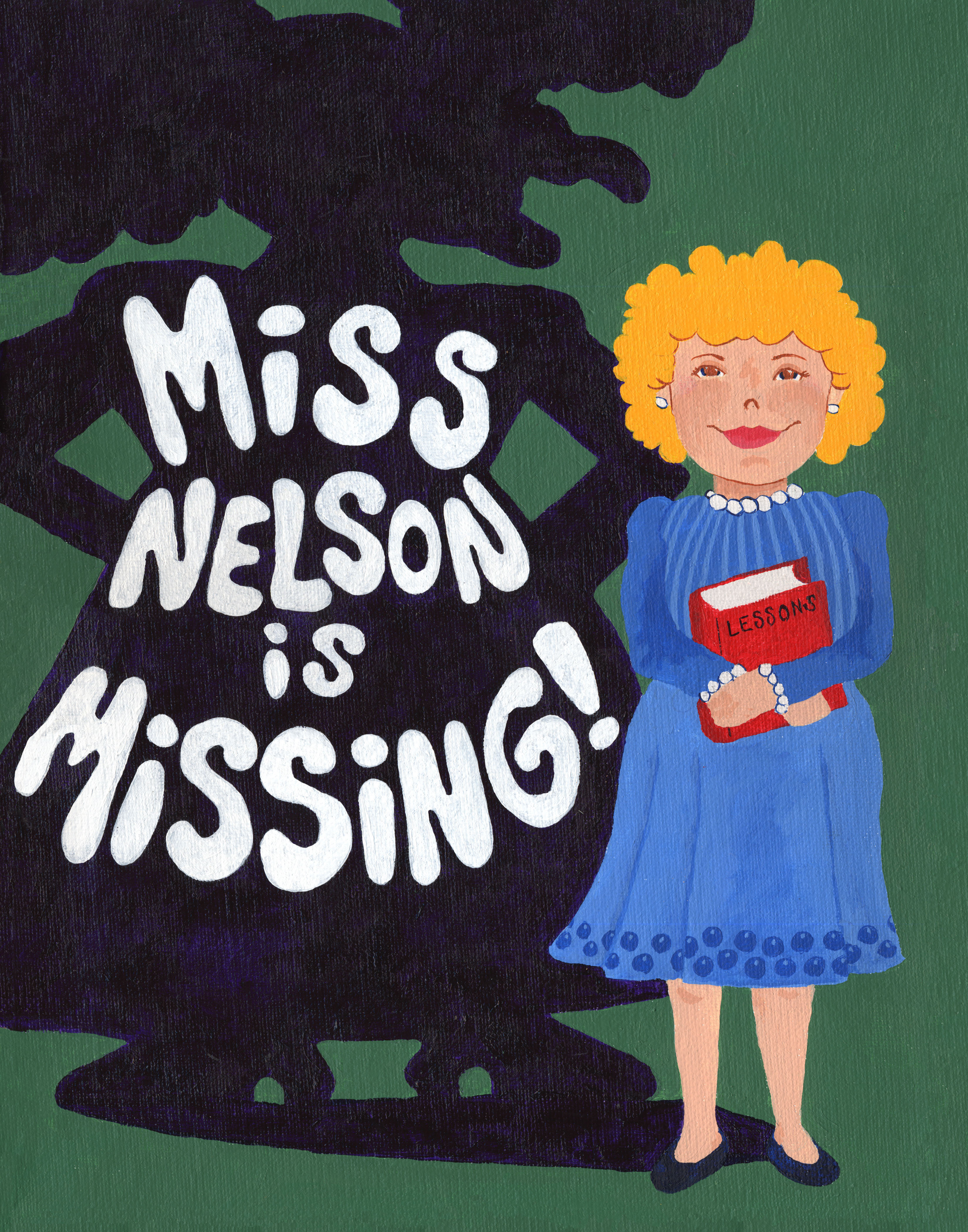 Montalvo Arts Center Miss Nelson Is Missing