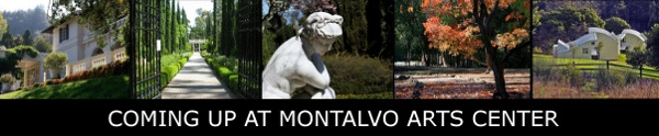 Coming Up at Montalvo Arts Center