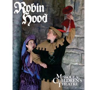 Missoula Children's Theatre: Robin Hood