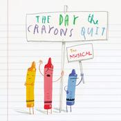 The Day the Crayons Quit, the musical