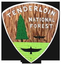 Tenderloin National Forest