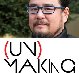 (un)making with Weston Teruya